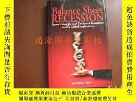 二手書博民逛書店Balance罕見Sheet Recession : Japan