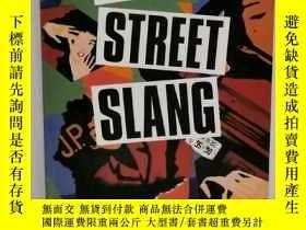 二手書博民逛書店日本街頭俚語研究罕見Japanese Street Slang