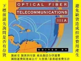二手書博民逛書店Optical罕見Fiber Telecommunications Iiia (optical Fiber Tel