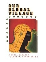 二手書博民逛書店 《Our Global Village》 R2Y ISBN:0030222567│AngelaLabarca
