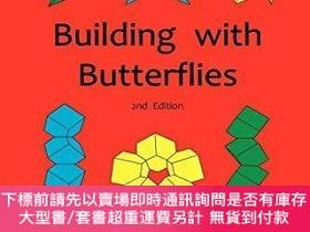 二手書博民逛書店Building罕見with Butterflies: How to Build Stunning Sculptu