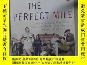 二手書博民逛書店英文原版罕見The Perfect Mile by Neal B