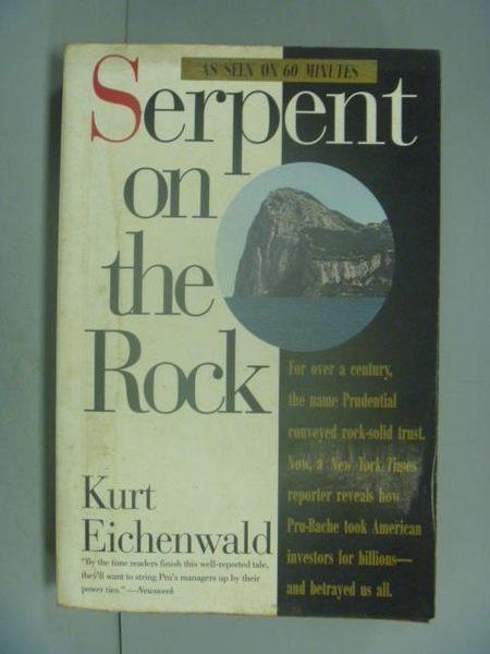 【書寶二手書T2/原文小說_LDV】Serpent on the Rock_Kurt Eichenwald