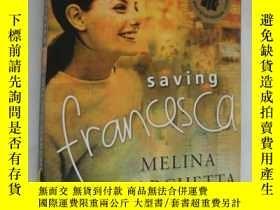 二手書博民逛書店Saving罕見Francesca 拯救弗朗切斯卡Y146810