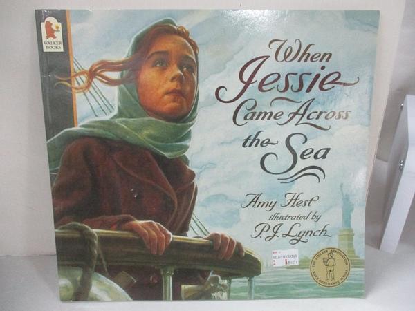 【書寶二手書T1/少年童書_KXE】When Jessie Came Across the Sea_Amy Hest
