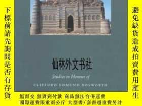 二手書博民逛書店【罕見】1999年出版 Studies In Honour Of Clifford Edmund Bosworth