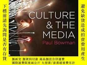 二手書博民逛書店Culture罕見And The Media (key Concerns In Media Studies)-文化