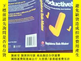 二手書博民逛書店Get罕見Productive!:Boosting Your Product invite And Getting
