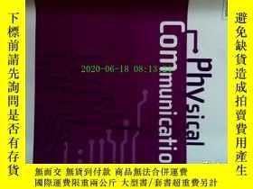 二手書博民逛書店Physical罕見Communication (Journal) 09 2017物理學術期刊考研論文Y146