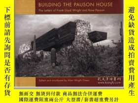 二手書博民逛書店Building罕見the Pauson House: The