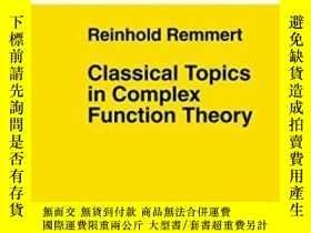 二手書博民逛書店Classical罕見Topics In Complex Function Theory (graduate Te