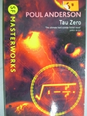 【書寶二手書T2/原文小說_KJG】Tau Zero_Poul Anderson