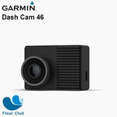 3期0利率 Garmin Dash Cam 46 GPS廣角行車記錄器(限宅配)