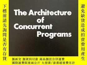 二手書博民逛書店Architecture罕見Of Concurrent ProgramsY255562 Per Brinch