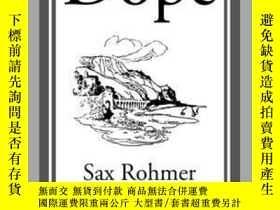 二手書博民逛書店罕見DopeY410016 Sax Rohmer Start Classics (A... ISBN:9781