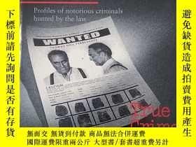 二手書博民逛書店Most罕見Wanted (True Crime)Y179933