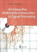 二手書博民逛書店《An Interactive Multimedia Introduction to Signal Processing》 R2Y ISBN:3540435093