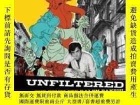 二手書博民逛書店罕見Unfiltered-未過濾Y436638 Jon M. Gibson; Ch... Universe,