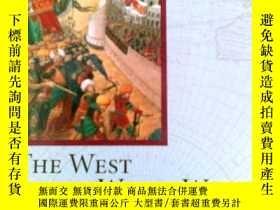 二手書博民逛書店THE罕見WEST IN THE WIDER WORLDY126