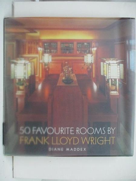 【書寶二手書T9/設計_DVE】50 Favourite Rooms by Frank Lloyd Wright