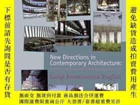 二手書博民逛書店New罕見Directions In Contemporary ArchitectureY364153 Lui