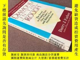 二手書博民逛書店Diamond罕見in the Rough (英語)Y27831