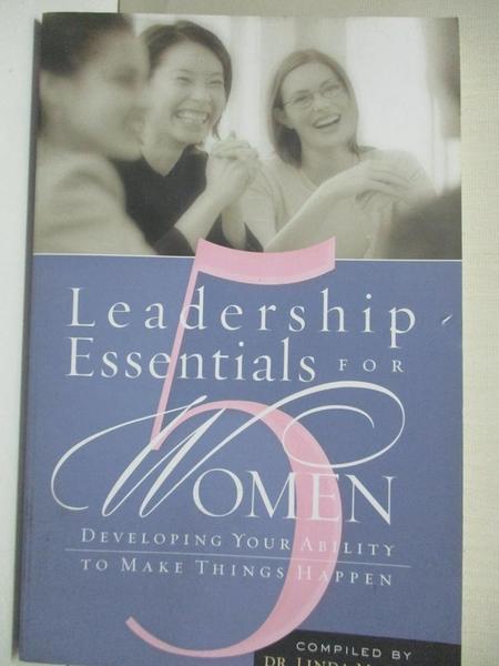 【書寶二手書T1/宗教_IKO】5 Leadership Essentials For Women: Developing Your…