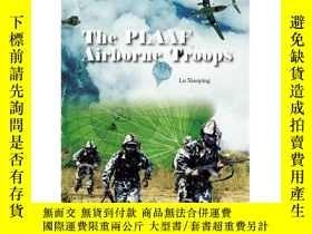 二手書博民逛書店【罕見】 The PLAAF Airborne Troops-中