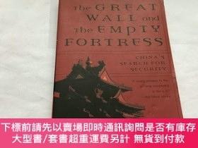 二手書博民逛書店英文原版書罕見The Great Wall and the Empty Fortress 32開Y8204 N