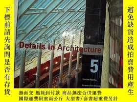 二手書博民逛書店DETAILS罕見IN ARCHITECTURE 5 建築中的細節5Y203004