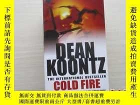 二手書博民逛書店冷火罕見Cold Fire【463】Y10970 Dean Ko