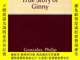 二手書博民逛書店The罕見Dog Who Rescues Cats: The True Story of Ginny-拯救貓的狗: