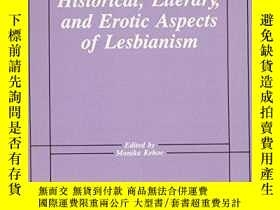 二手書博民逛書店稀缺,Historical,罕見Literary and ERotic Aspects of Lesbianism