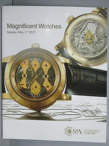 【書寶二手書T9/收藏_PNG】SIA_Magnificent Watches_2015/5/17