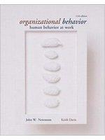 二手書博民逛書店 《Organizational Behavior: Human Behavior at Work》 R2Y ISBN:007239675X│JohnW.Newstrom