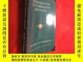 二手書博民逛書店Introduction罕見to Comparative Mysticism (小16開) 【詳見圖】Y546