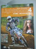 【書寶二手書T3/電腦_WFJ】Adobe Photoshop Lightroom 4流光顯影攝影玩家的數位暗房_Sco
