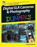 二手書博民逛書店 《Digital SLR Cameras & Photography for Dummies》 R2Y ISBN:0470149272│Busch