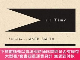 二手書博民逛書店Time罕見In TimeY255174 Smith, J. Mark Mcgill Queens Univ