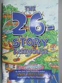 【書寶二手書T9/原文小說_JBB】The 26-Story Treehouse_Griffiths, Andy/ De