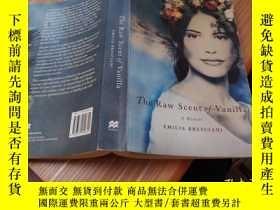 二手書博民逛書店THE罕見RAW SCENT OF VANILLAY179226