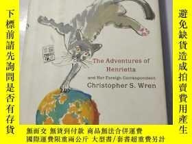 二手書博民逛書店The罕見Cat Who Covered The World: The Adventures Of Henriet