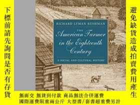 二手書博民逛書店The罕見American Farmer In The Eighteenth CenturyY256260 R