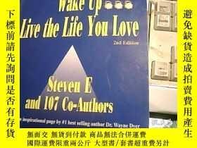 二手書博民逛書店Wake罕見Up...Live the Life You Love醒醒吧,過你喜歡的生活Y247341 外文