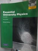 【書寶二手書T6/大學理工醫_QJC】Essential University Physics-v. 1_Richard