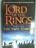 【書寶二手書T5/一般小說_KNJ】The Two Towers_J. R. R. Tolkien