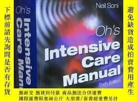 二手書博民逛書店Oh s罕見Intensive Care Manual (Sixth Edition) 16開Y5460 Be