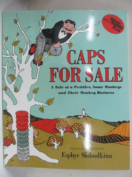 【書寶二手書T1/少年童書_EI3】Caps for Sale: A Tale of a Peddler, Some Monkeys and…