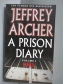 【書寶二手書T8/原文小說_NJS】A Prison Diary_Jeffrey Archer