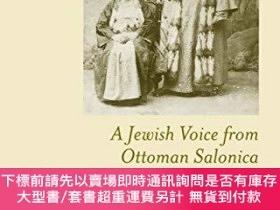 二手書博民逛書店A罕見Jewish Voice From Ottoman SalonicaY255174 Rodrigue,